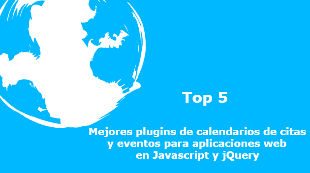 Top 5: Mejores plugins de calendarios de citas y eventos para aplicaciones web en Javascript y jQuery