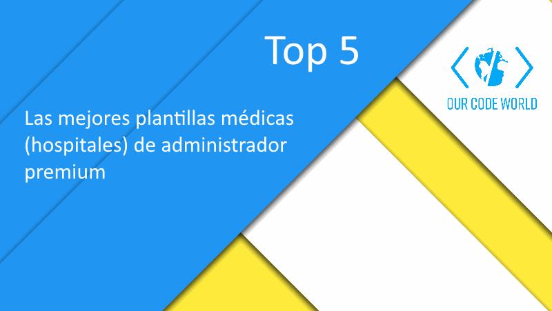 Top 5: Las mejores plantillas médicas (hospitales) de administrador ...